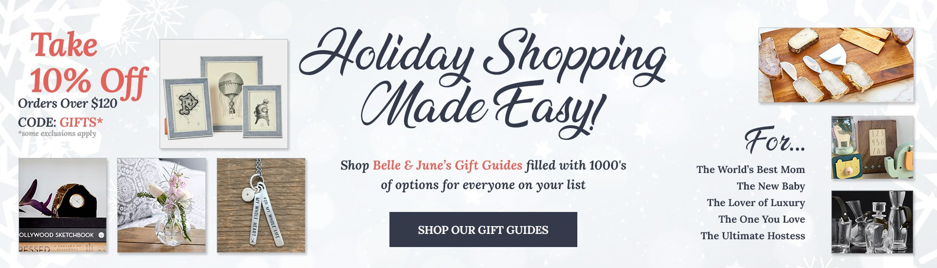 Shop Gift Guides and Take 10% Off