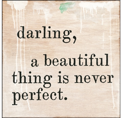 Darling, A Beautiful Thing Is Never Perfect Quote Wall Art from belleandjune.com | wall decor